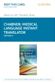 Medical Language Instant Translator - Elsevier eBook on Intel Education Study (Retail Access Card), 6th Edition