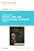 Oral and Maxillofacial Pathology - Elsevier eBook on Intel Education Study (Retail Access Card), 4th Edition