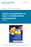 Foundations of Health Information Management - Elsevier eBook on Intel Education Study (Retail Access Card), 4th Edition