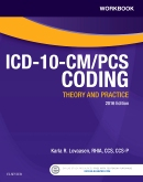 Workbook for ICD-10-CM/PCS Coding: Theory and Practice, 2016 Edition