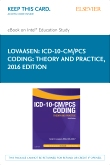 ICD-10-CM/PCS Coding: Theory and Practice, 2016 Edition - Elsevier eBook on Intel Education Study (Retail Access Card)