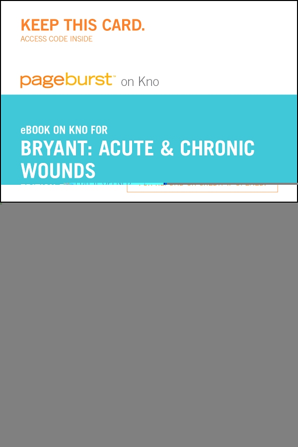 Acute and Chronic Wounds - Elsevier eBook on Intel Education Study (Retail Access Card), 5th Edition