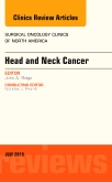 Head and Neck Cancer, An Issue of Surgical Oncology Clinics of North America, E-Book