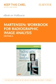 Workbook for Radiographic Image Analysis - Elsevier eBook on VitalSource (Retail Access Card), 4th Edition