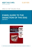 Guide to the Dissection of the Dog – Elsevier eBook on Intel Education Study (Retail Access Card), 8th Edition