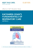 Egan's Fundamentals of Respiratory Care - Elsevier eBook on Intel Education Study (Retail Access Card), 11th Edition