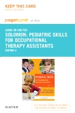 Pediatric Skills for Occupational Therapy Assistants - Elsevier eBook on Intel Education Study (Access Card), 4th Edition