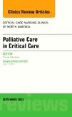 Palliative Care in Critical Care, An Issue of Critical Care Nursing Clinics of North America
