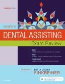 Mosbys Dental Assisting Exam Review