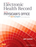 cover image - Evolve Resources for The Electronic Health Record for the Physician's Office with Simchart for the Medical Office
