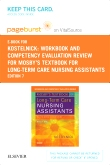 Workbook and Competency Evaluation Review for Mosby's Textbook for Long-Term Care Nursing Assistants - Elsevier eBook on VitalSource (Retail Access Card), 7th Edition