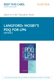 Mosby's PDQ for LPN - Elsevier eBook on Intel Education Study (Retail Access Card), 4th Edition