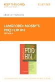 Mosby's PDQ for RN - Elsevier eBook on VitalSource (Retail Access Card), 4th Edition