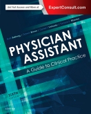 cover image - Physician Assistant: A Guide to Clinical Practice,6th Edition