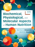 cover image - Evolve Resources for Biochemical, Physiological, and Molecular Aspects of Human Nutrition,4th Edition