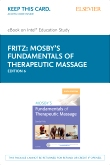 Mosby's Fundamentals of Therapeutic Massage - Elsevier eBook on Intel Education Study (Retail Access Card), 6th Edition