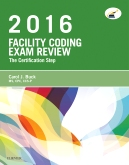 Facility Coding Exam Review 2016 - Elsevier eBook on VitalSource