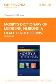Mosby's Dictionary of Medicine, Nursing & Health Professions - Elsevier eBook on VitalSource (Retail Access Card), 10th Edition