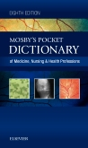 Mosby's Pocket Dictionary of Medicine, Nursing & Health Professions - Elsevier eBook on Intel Education Study, 8th Edition