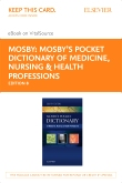 cover image - Mosby's Pocket Dictionary of Medicine, Nursing & Health Professions - Elsevier eBook on VitalSource (Retail Access Card),8th Edition