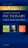 Mosby's Pocket Dictionary of Medicine, Nursing & Health Professions, 8th Edition
