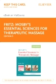 Mosby's Essential Sciences for Therapeutic Massage - Elsevier eBook on VitalSource (Retail Access Card), 5th Edition