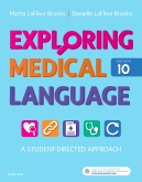 cover image - Exploring Medical Language – Elsevier eBook on VitalSource,10th Edition