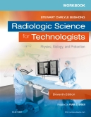 Workbook for Radiologic Science for Technologists - eBook on VitalSource, 11th Edition