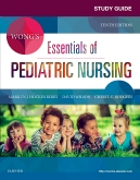 cover image - Study Guide for Wong's Essentials of Pediatric Nursing,10th Edition