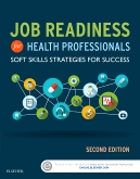 Job Readiness for Health Professionals, 2nd Edition