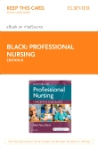 Professional Nursing - Elsevier eBook on VitalSource (Retail Access Card), 8th Edition