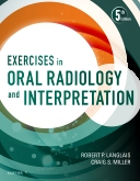 Exercises in Oral Radiology and Interpretation - Elsevier eBook on Intel Education Study, 5th Edition