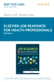 Job Readiness for Health Professionals- Elsevier eBook on Intel Education Study (Retail Access Card), 2nd Edition
