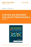 cover image - Job Readiness for Health Professionals - Elsevier eBook on VitalSource (Retail Access Card),2nd Edition