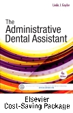 The Administrative Dental Assistant - Text and Workbook Package, 4th Edition