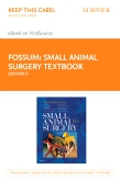 cover image - Small Animal Surgery Textbook Elsevier eBook on VitalSource (Retail Access Card),5th Edition