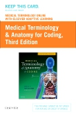 cover image - Medical Terminology Online with Elsevier Adaptive Learning for Medical Terminology & Anatomy for Coding (Retail Access Card),3rd Edition