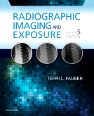Radiographic Imaging and Exposure - Elsevier eBook on Intel Education Study, 5th Edition