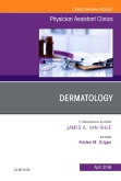 Dermatology, An Issue of Physician Assistant Clinics, E-Book