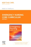 cover image - Emergency Nursing Core Curriculum - Elsevier eBook on VitalSource (Retail Access Card),7th Edition