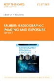Radiographic Imaging and Exposure - Elsevier eBook on VitalSource (Retail Access Card), 5th Edition