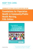 cover image - Community/Public Health Nursing Online for Stanhope and Lancaster: Foundations for Population Health in Community/Public Health Nursing (Access Card),5th Edition