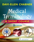 cover image - Medical Terminology: A Short Course,8th Edition