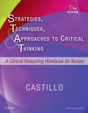cover image - Strategies, Techniques, and Approaches to Critical Thinking - Elsevier eBook on VitalSource,6th Edition