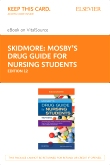 cover image - Mosby's Drug Guide for Nursing Students -  Elsevier eBook on VitalSource (Retail Access Card),12th Edition