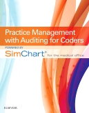 Practice Management with Auditing for Coders powered by SimChart for The Medical Office - Elsevier eBook on Intel Education Study