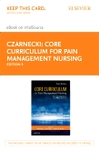 cover image - Core Curriculum for Pain Management Nursing - Elsevier eBook on VitalSource (Retail Access Card),3rd Edition