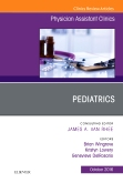 Pediatrics, An Issue of Physician Assistant Clinics