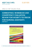 Workbook and Competency Evaluation Review for Mosby's Textbook for Nursing Assistants - Elsevier eBook on Intel Education Study (Retail Access Card), 9th Edition