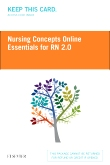 Nursing Concepts Online Essentials for RN 2.0 (Access Card)